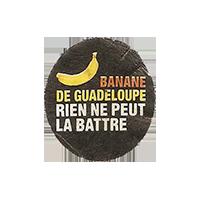 BANANE DE GUADELOUPE RIEN NE PEUT LA BATTRE  21,6 x 24,2 mm paper before 2012 NB France unique