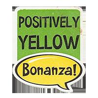 Bonanza! POSITIVELY YELLOW  28,8 x 34,4 mm plastic 2011 J unique