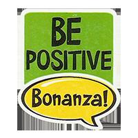 Bonanza! BE POSITIVE  28,8 x 34,4 mm plastic 2011 J unique