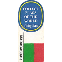 Chiquita COLLECT FLAGS OF THE WORLD MADAGASCAR  0 x 0 mm paper 2017 KČ unique