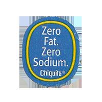 Chiquita Zero Fat. Zero Sodium.  22,1 x 26,7 mm paper before 2012  unique