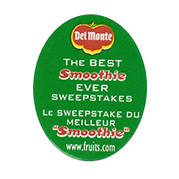 Del Monte THE BEST SMOOTHIE EVER SWEEPSTAKES www.fruits.com  24,9 x 31,9 mm paper before 2012 AA unique