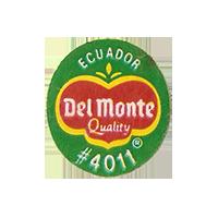 Del Monte Quality #4011  22,3 x 25,1 mm paper before 2012 NB Ecuador unique