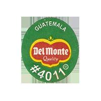 Del Monte Quality #4011  22,3 x 25,1 mm paper before 2012 NB Guatemala unique