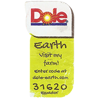 Dole Earth Visit my farm! enter the code at dole-earth.com 31620  22 x 43 mm paper 2014 M Ecuador unique