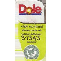 Dole Visit my farm! Enter code at www.dole.eu 31343 RAINFOREST ALLIANCE CERTIFIED  22,1 x 43,1 mm paper 2016 KK Ecuador unique