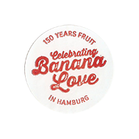 Dole Celebrating Banana Love 150 YEARS FRUIT IN HAMBURG  25 x 25 mm paper 2013 NB unique