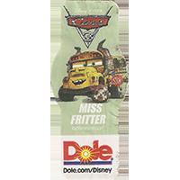 DOLE Cars Dole.com/Disney Disney/Pixar MISS FRITTER  49,1 x 21,6 mm paper 2017 ML unique