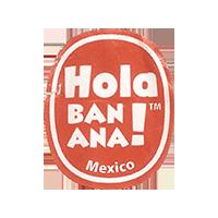 Hola BANANA!  0 x 0 mm paper 2018 PM Mexico unique